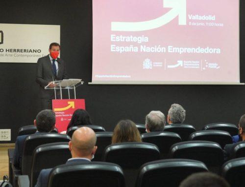 El Gobierno elige Valladolid para presentar la Estrategia España Nación Emprendedora